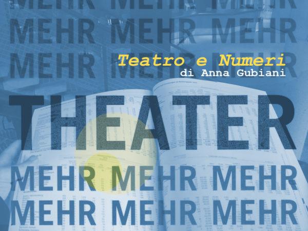 Teatro e numeri - rubrica a cura di Anna Gubiani - Vita da dramaturg