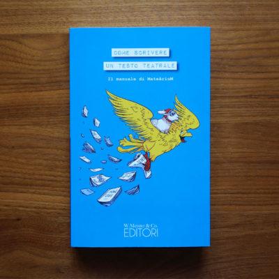 Come scrivere un testo teatral | il manuale di MateâriuM