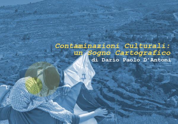 CONTAMINAZIONI CULTURALI: UN SOGNO CARTOGRAFICO | Enodrammaturgia | di D.P. D'Antoni