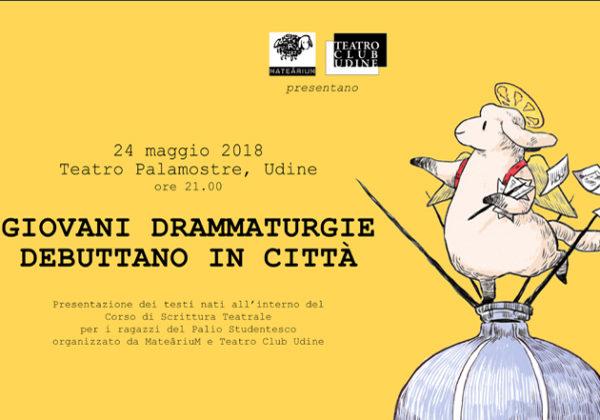 Giovani drammaturgie debuttano in città | 24 maggio al Palamostre
