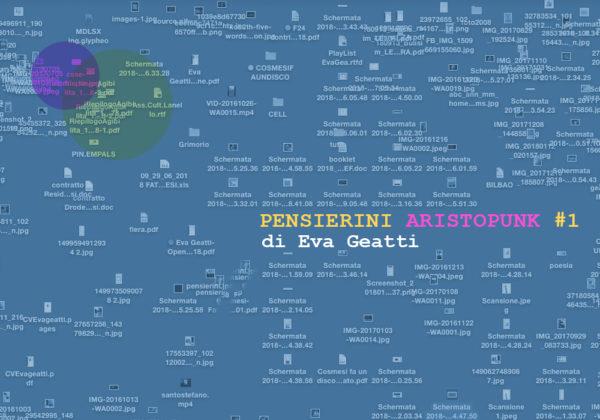 PENSIERINI ARISTOPUNK #1 | a cura di Eva Geatti