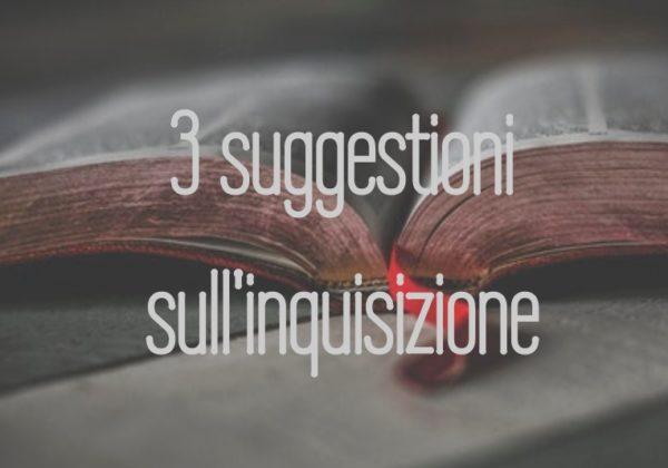 Dentro la scrittura | 3 suggestioni sull'Inquisizione | Progetto Marta (2)