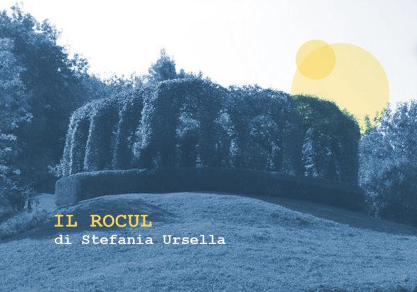 IL ROCUL   Spetacui che a no son (ancjemò)   a cura di Stefania Ursella