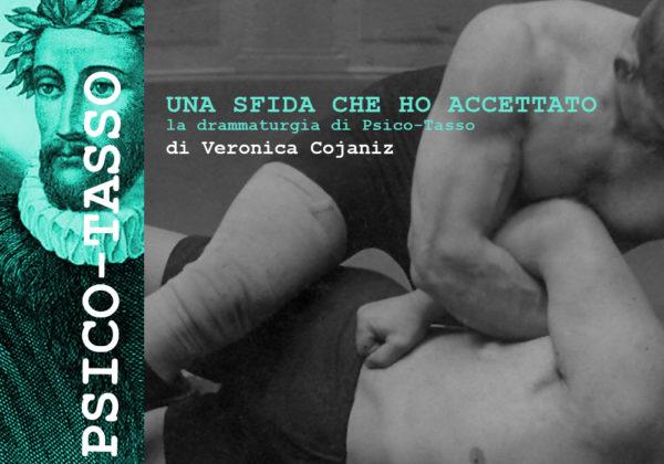 La scrittura di PSICO-TASSO a cura di Veronica Cojaniz