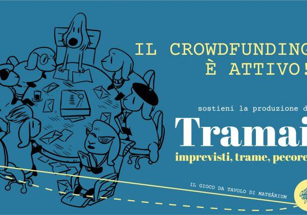 Tramai | Attivo il Crowdfunding